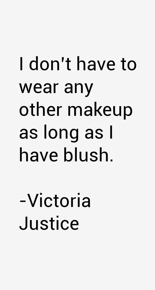 Victoria Justice Quotes