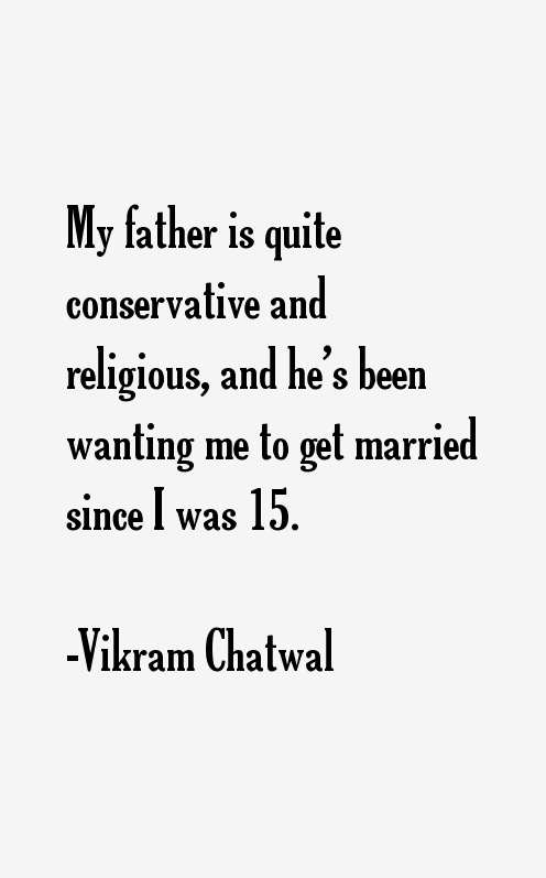 Vikram Chatwal Quotes