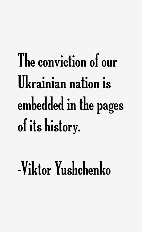 Viktor Yushchenko Quotes
