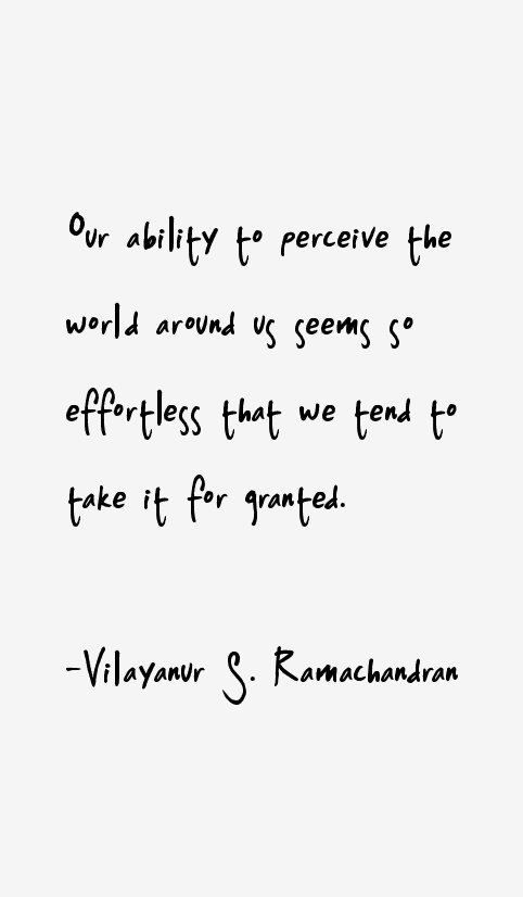 Vilayanur S. Ramachandran Quotes