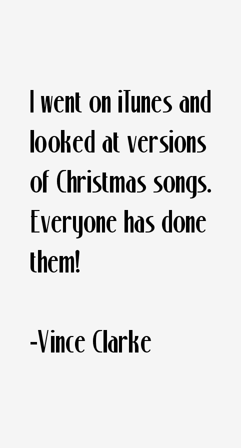 Vince Clarke Quotes