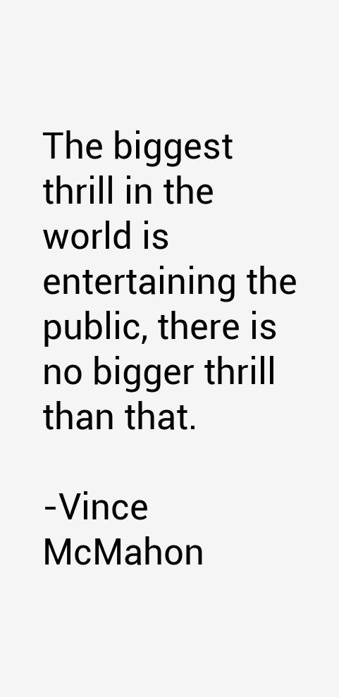 Vince McMahon Quotes
