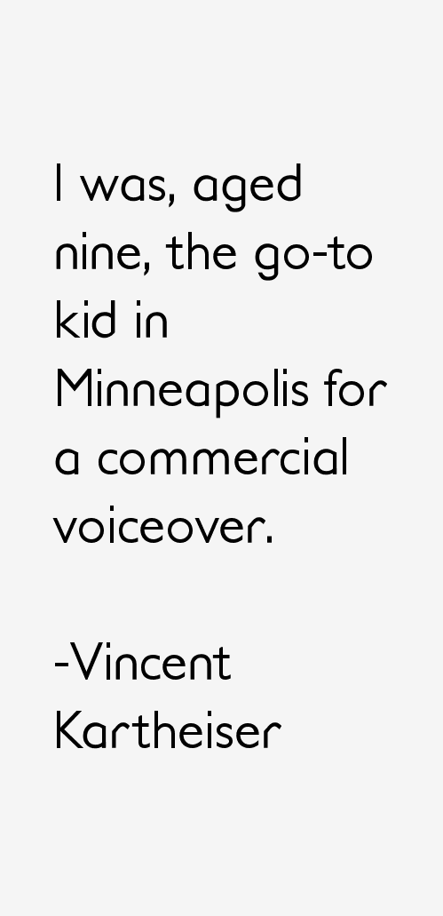 Vincent Kartheiser Quotes
