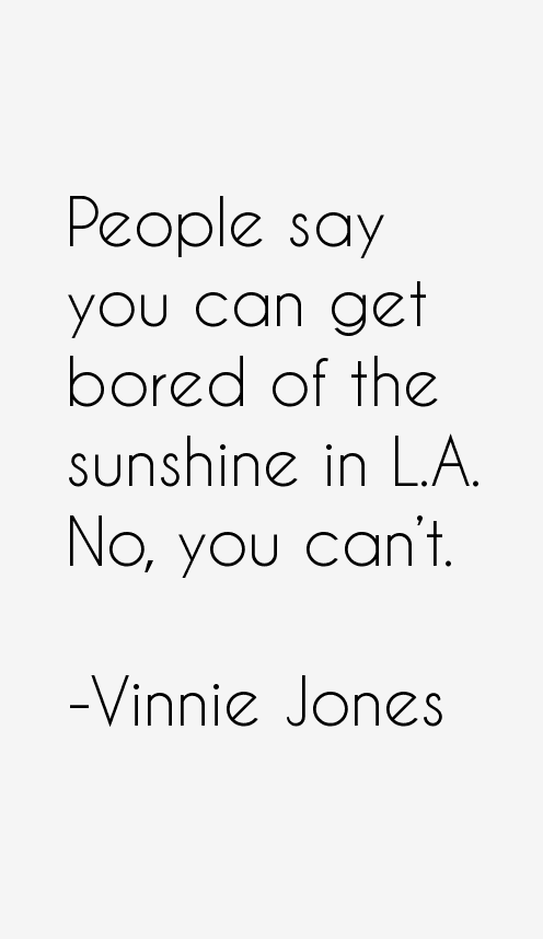Vinnie Jones Quotes