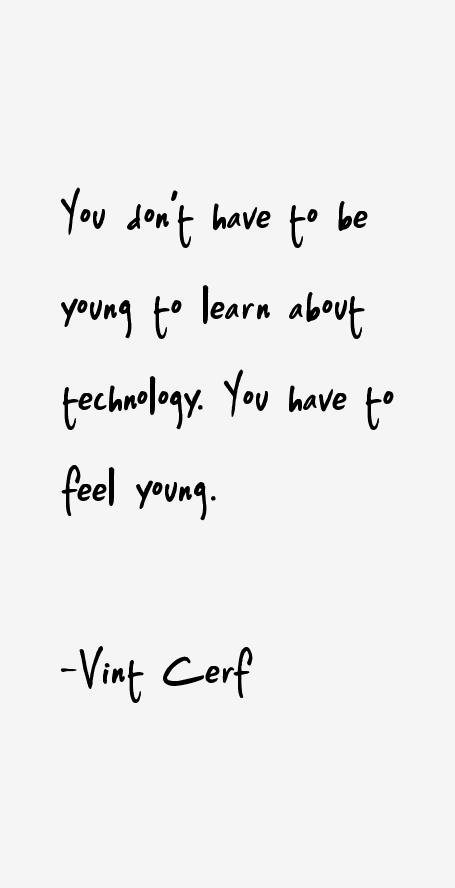 Vint Cerf Quotes