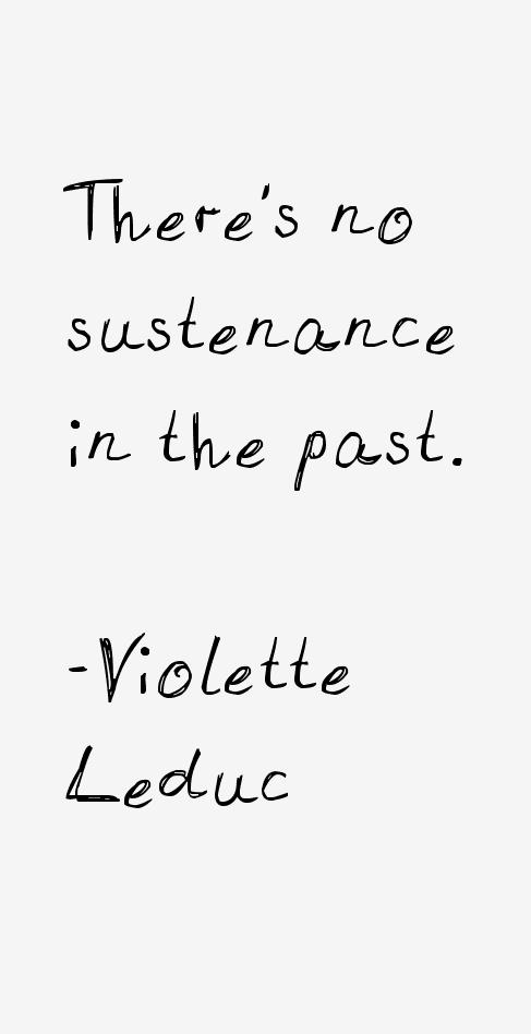 Violette Leduc Quotes
