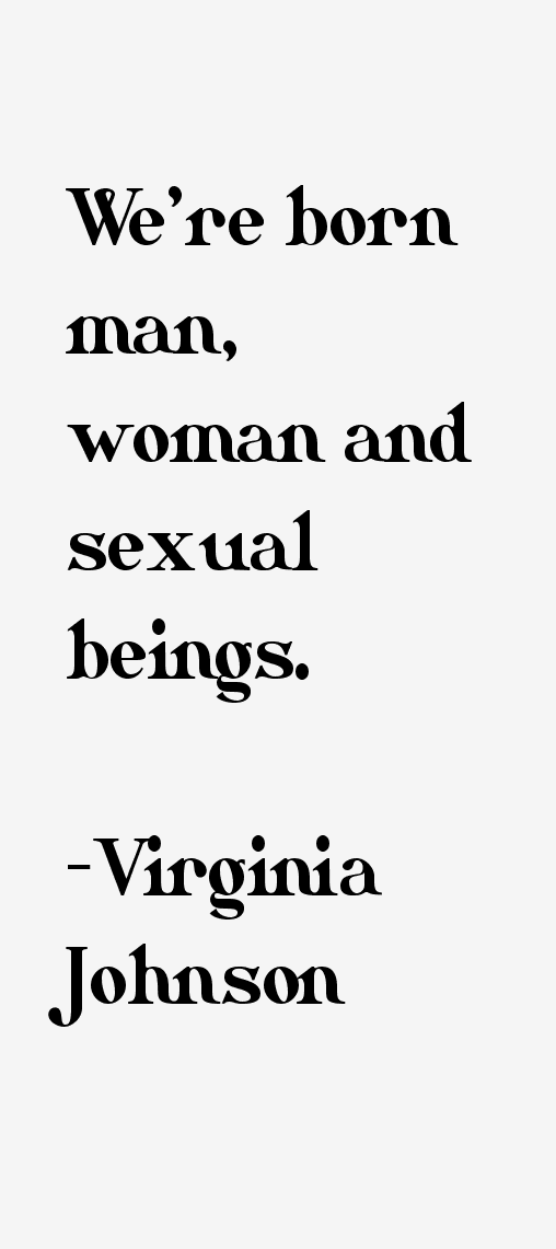Virginia Johnson Quotes