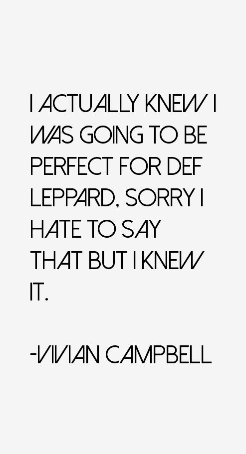 Vivian Campbell Quotes