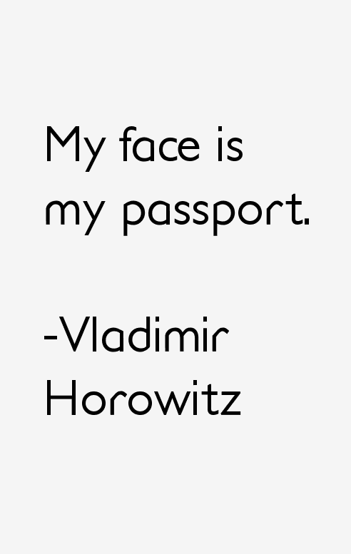 Vladimir Horowitz Quotes