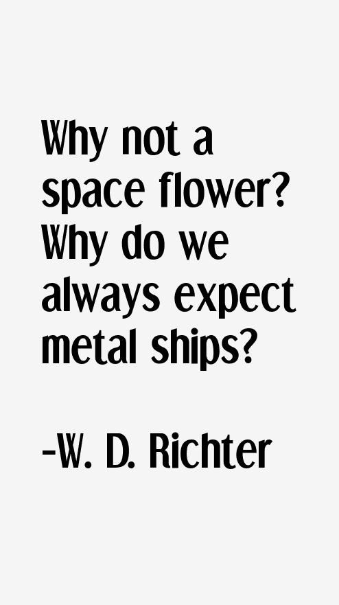 W. D. Richter Quotes