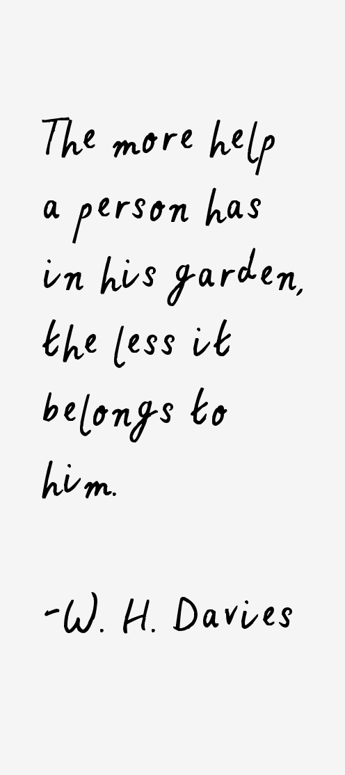 W. H. Davies Quotes