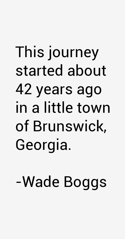 Wade Boggs Quotes