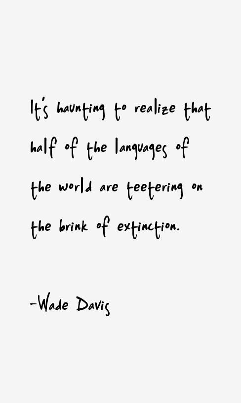 Wade Davis Quotes