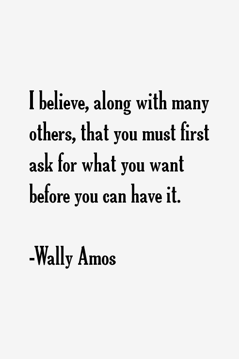 Wally Amos Quotes
