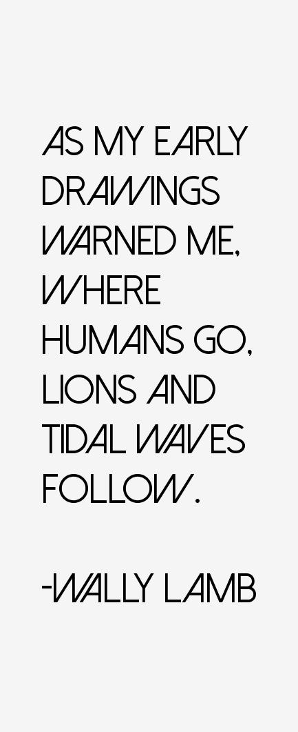 Wally Lamb Quotes