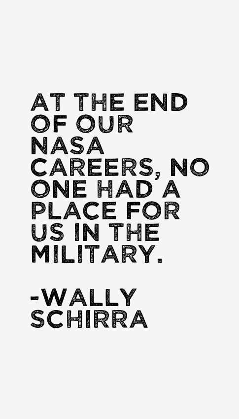 Wally Schirra Quotes