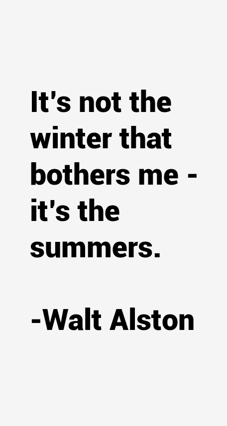 Walt Alston Quotes