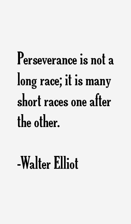 Walter Elliot Quotes