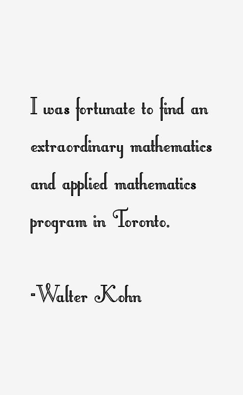 Walter Kohn Quotes