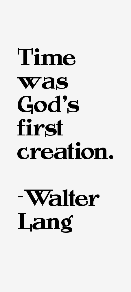 Walter Lang Quotes
