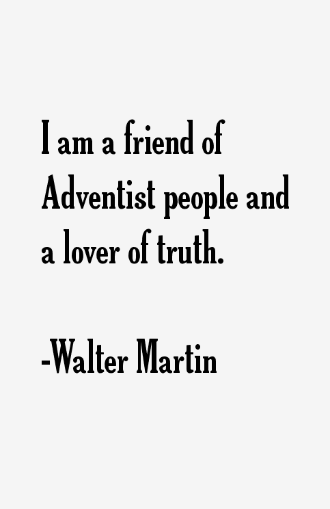 Walter Martin Quotes