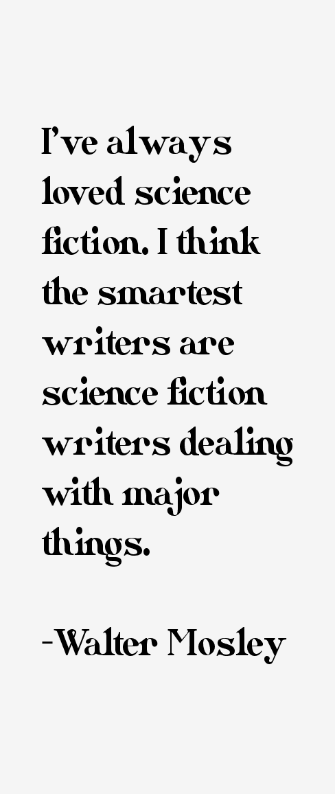 Walter Mosley Quotes
