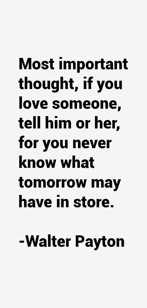 Walter Payton Quotes