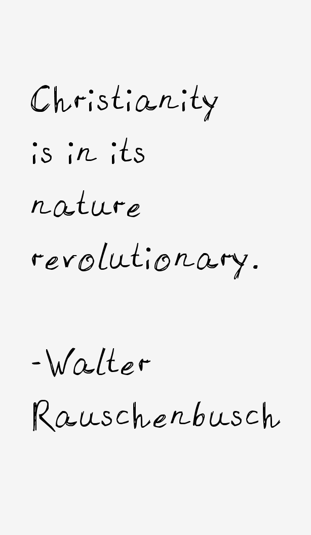 Walter Rauschenbusch Quotes