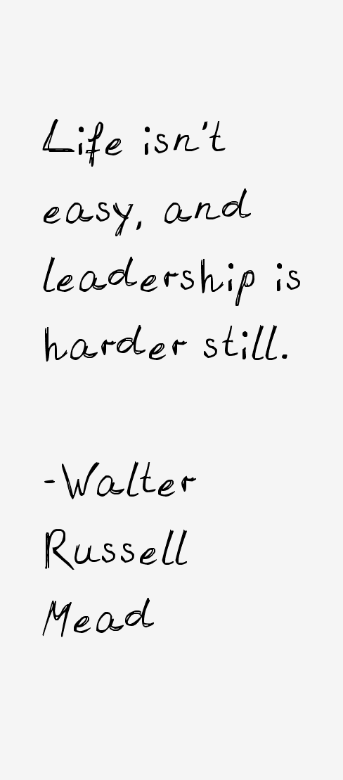 Walter Russell Mead Quotes