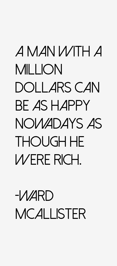 Ward McAllister Quotes
