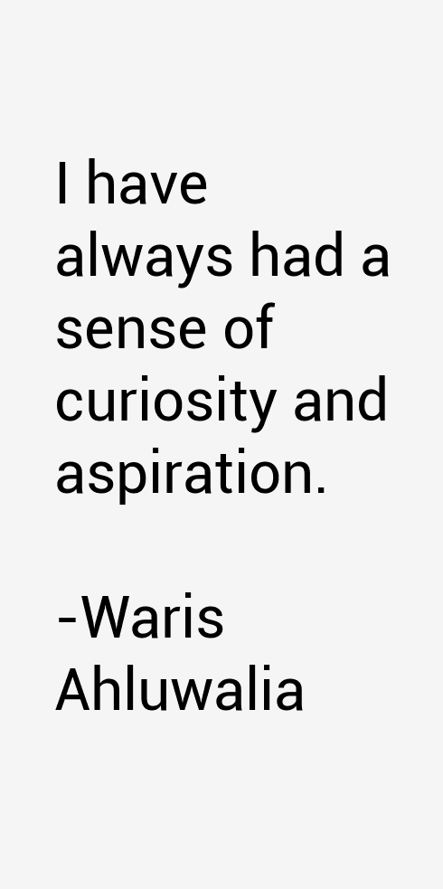 Waris Ahluwalia Quotes