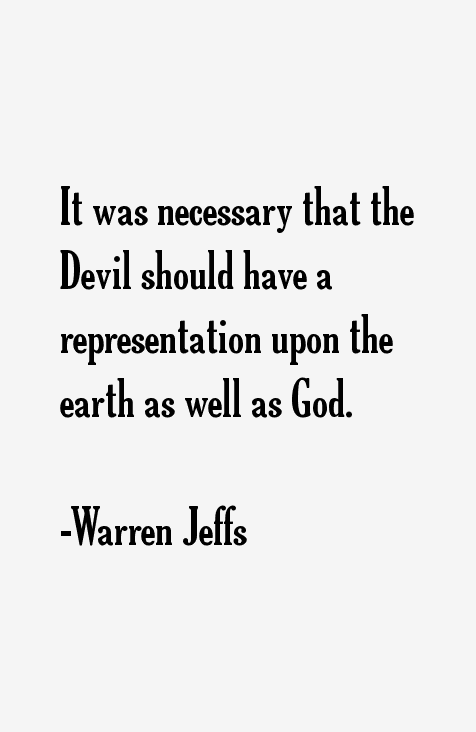 Warren Jeffs Quotes