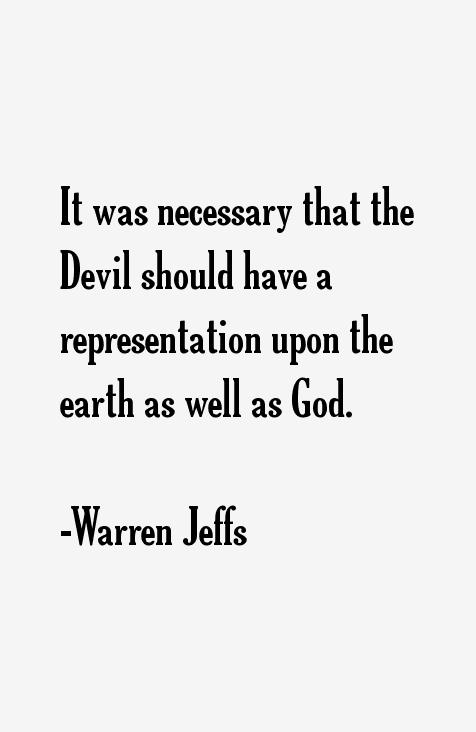 Warren Jeffs Quotes