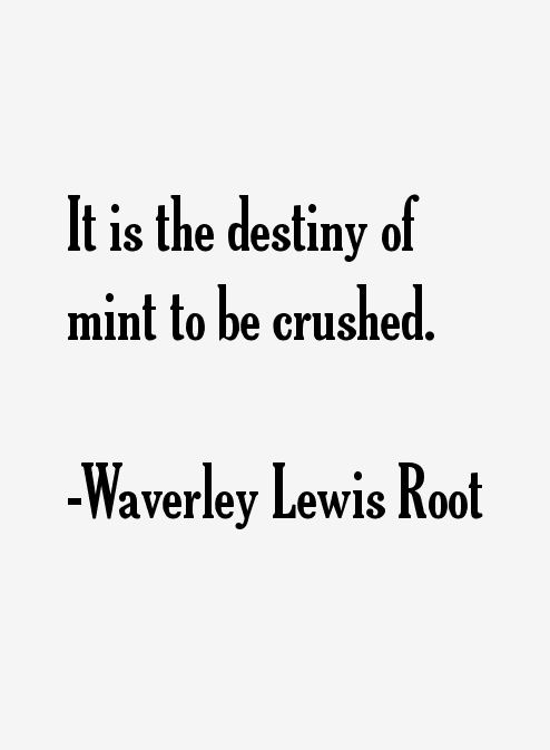 Waverley Lewis Root Quotes