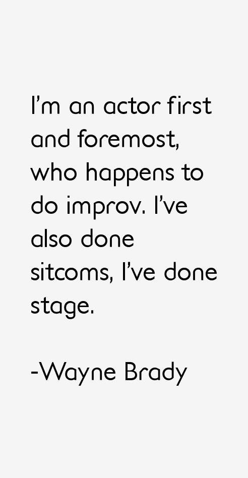 Wayne Brady Quotes