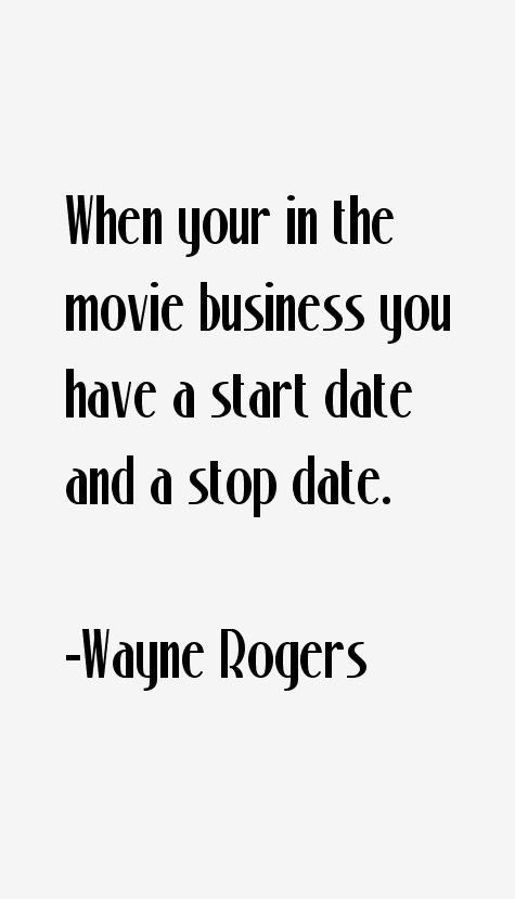 Wayne Rogers Quotes