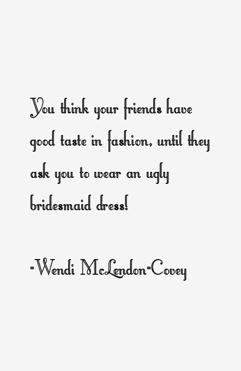 Wendi McLendon-Covey Quotes