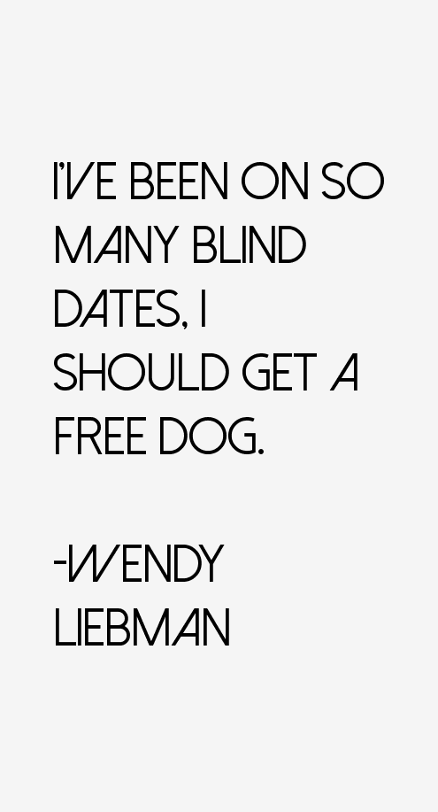Wendy Liebman Quotes