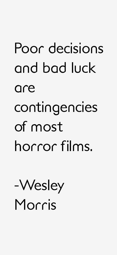 Wesley Morris Quotes