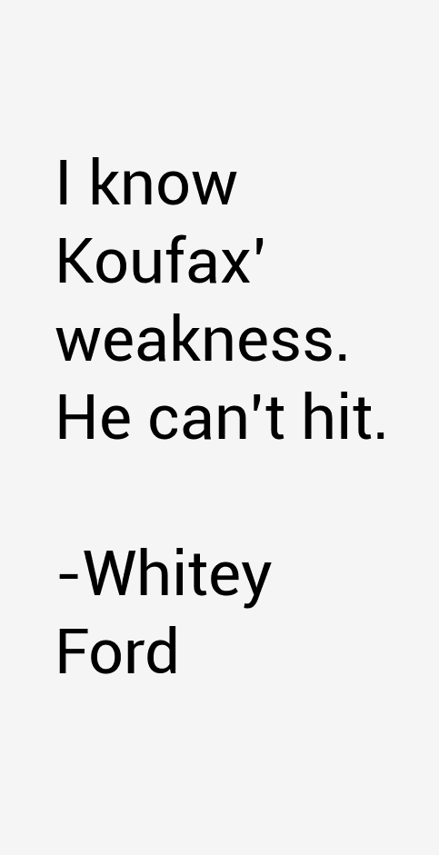 Whitey Ford Quotes