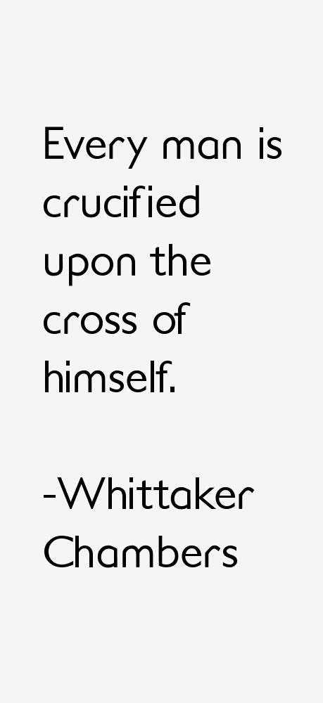 Whittaker Chambers Quotes