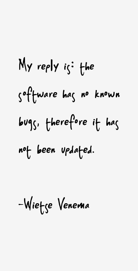Wietse Venema Quotes