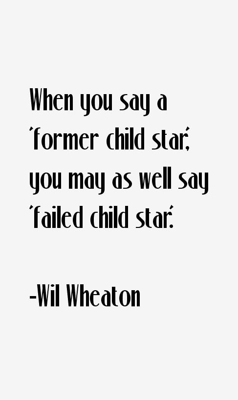 Wil Wheaton Quotes