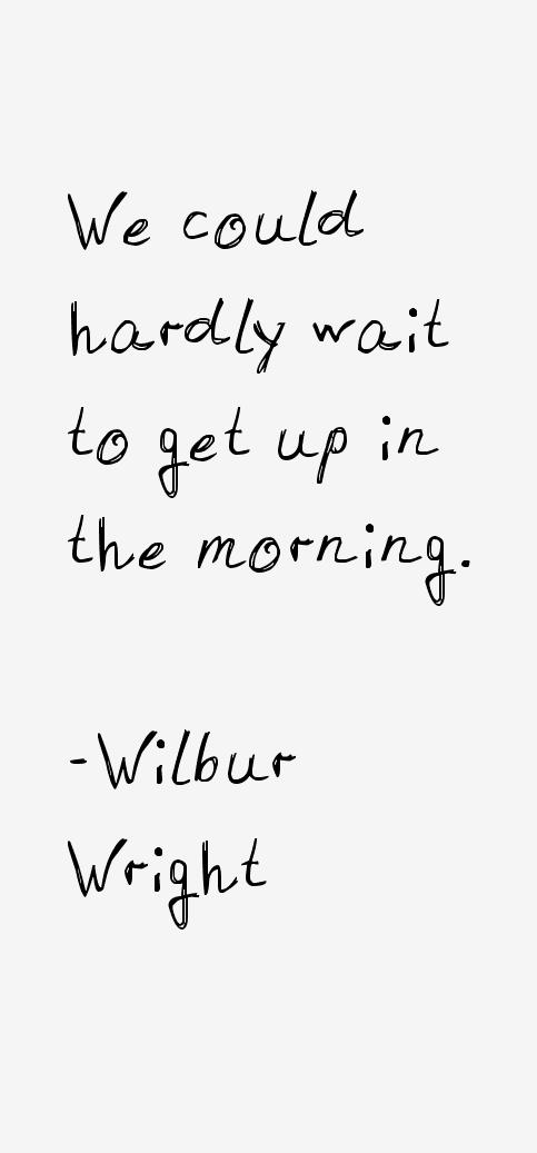 Wilbur Wright Quotes
