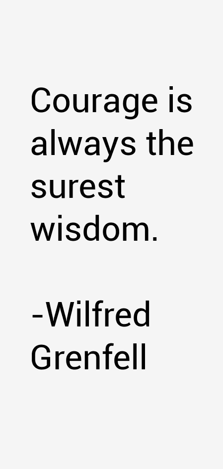 Wilfred Grenfell Quotes