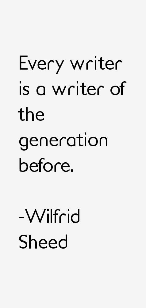 Wilfrid Sheed Quotes