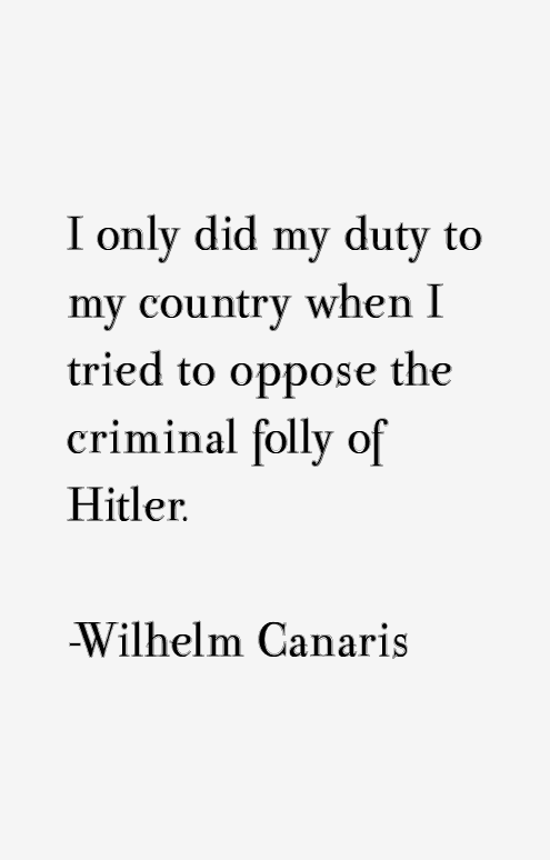 Wilhelm Canaris Quotes