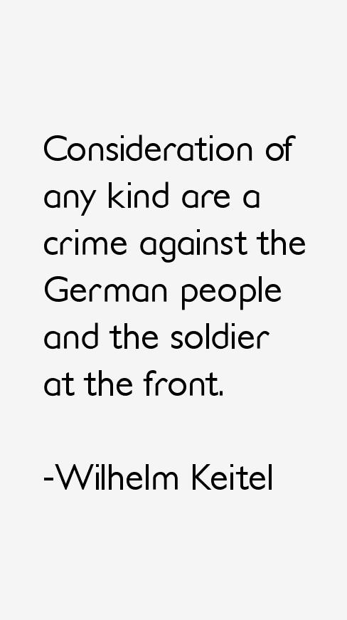 Wilhelm Keitel Quotes