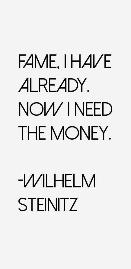 Wilhelm Steinitz Quotes