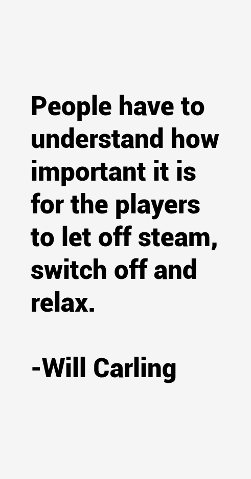Will Carling Quotes